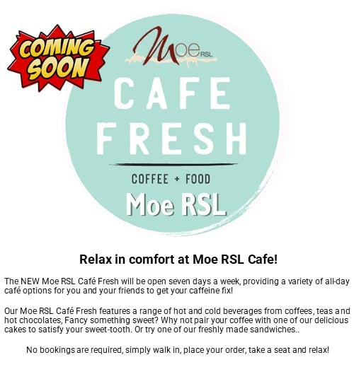 cafe fresh moe rsl